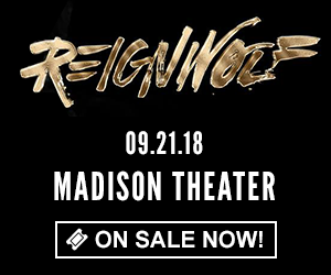 Reignwolf - September 21 at Madison Theater