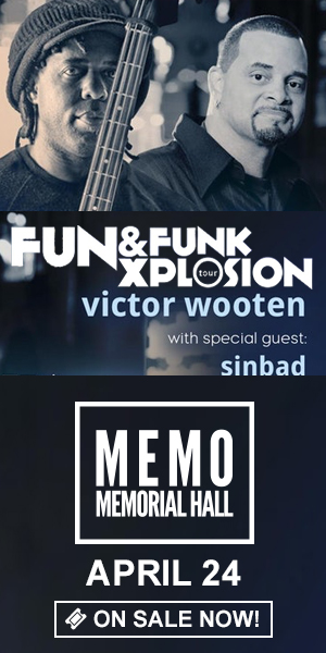 American Roots Series: The Victor Wooten Band plus Sinbad - April 24 at Memorial Hall