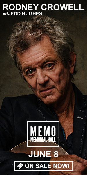 Rodney Crowell w/Jedd Hughes - June 8 at Memorial Hall