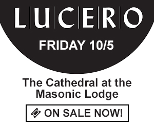 Lucero - Friday 10/5 at Cincinnati Masonic Center