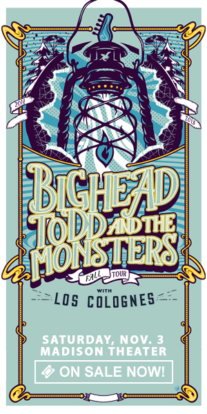 Big Head Todd & The Monsters - Saturday, November 3 at Madison Theater