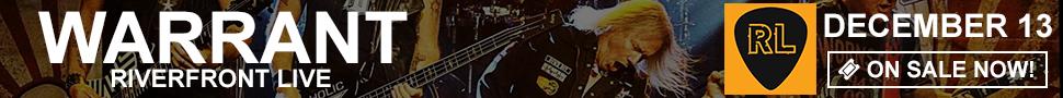 Warrant - December 13 at Riverfront Live
