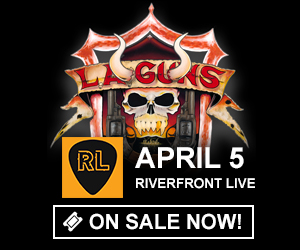 L.A. Guns - April 5 at Riverfront Live