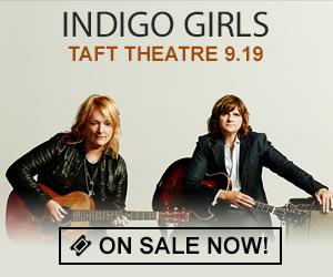 Indigo Girls - September 19 at Taft Theatre