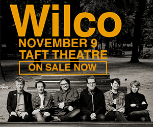 Wilco - November 8 at Taft Theatre