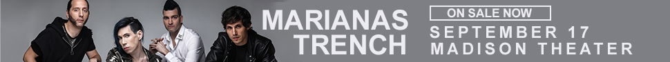 Marianas Trench - September 17 at Madison Theater