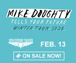 Mike Doughty - Tells Your Future Winter Tour 2020 - Feburary 13 at 20th Century Theater