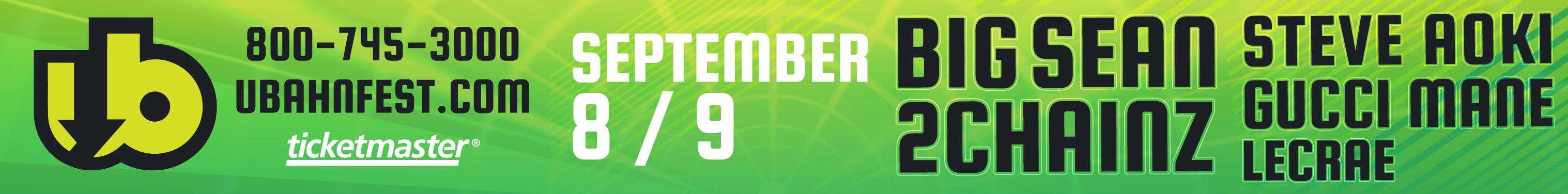 Ubahn Festival - Big Sean, 2Chainz, Steve Aoki, Gucci Mane, Lecrae - Sep 8-9