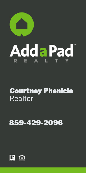 Headline your year with a new house. Call Courtney Phenicie: 859-801-6010