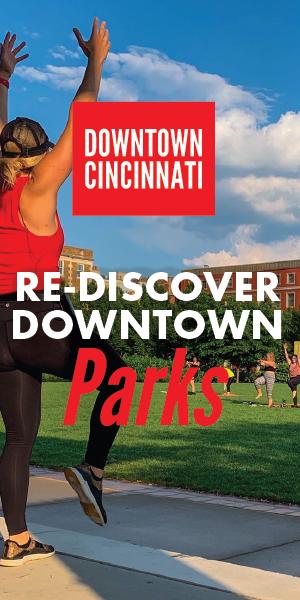 Rediscover Downtown Cincinnati
